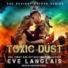 Toxic Dust audiobook by Eve Langlais