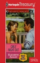 Girls' Night Out eBook by Elizabeth August