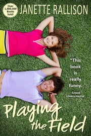 Playing The Field ebook by Janette Rallison