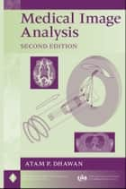 Medical Image Analysis ebook by Atam P. Dhawan