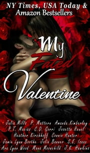 My Fated Valentine ebook by Mana Moonchild, J.K. Hawkins, C.D. Gorri,...