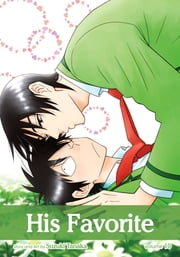 His Favorite, Vol. 10 (Yaoi Manga) ebook by Suzuki Tanaka