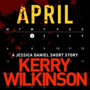 April audiobook by Kerry Wilkinson