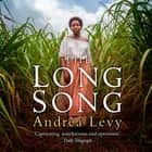 The Long Song - Now A Major BBC Drama audiobook by Andrea Levy