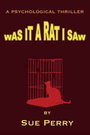 Was It A Rat I Saw ebook by Sue Perry