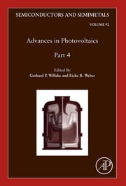 Advances in Photovoltaics: Part 4 ebook by Gerhard P. Willeke,Eicke R. Weber