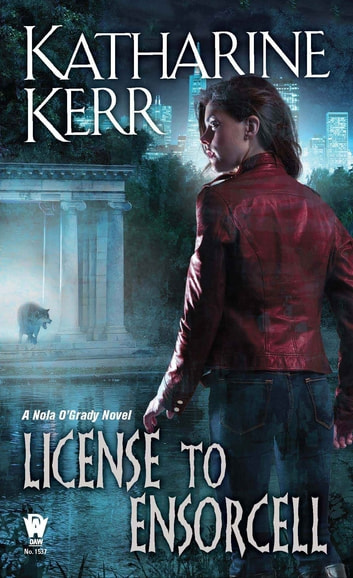 License to Ensorcell ebook by Katharine Kerr