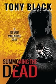 Summoning the Dead ebook by Tony Black