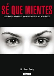 Sé que mientes ebook by Craig David
