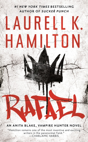Rafael ebook by Laurell K. Hamilton