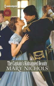 The Captain's Kidnapped Beauty ebook by Mary Nichols