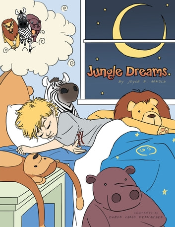 Jungle Dreams ebook by Joyce N. Arnold