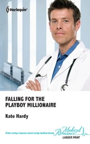 Falling for the Playboy Millionaire ebook by
