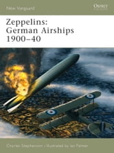 Zeppelins - German Airships 1900?40 ebook by Charles Stephenson