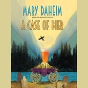 A Case of Bier audiobook by Mary Daheim