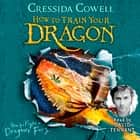 How to Fight a Dragon's Fury - Book 12 audiobook by Cressida Cowell