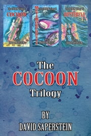 The Cocoon Trilogy ebook by David Saperstein