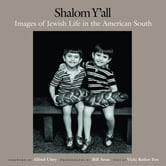 Shalom Y'All - Images of Jewish Life in the American South ebook by Bill Aron,Vicki Reikes Fox