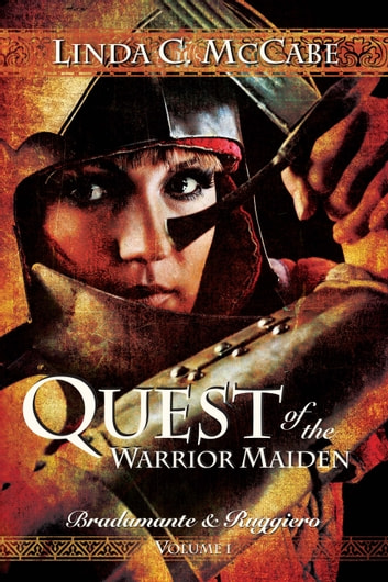 Quest of the Warrior Maiden ebook by Linda C. McCabe
