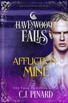 Affliction Mine ebook by C.J. Pinard
