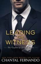 Leading the Witness ebook by Chantal Fernando