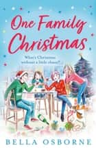 One Family Christmas ebook by Bella Osborne