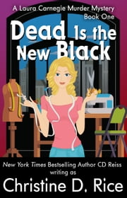 Dead Is the New Black ebook by Christine D. Rice