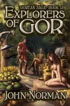Explorers of Gor ebook by John Norman