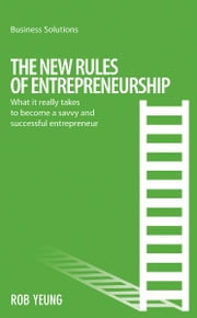 BSS: The New Rules of Entrepreneurship - What it really takes to become a savvy and successful entrepreneur ebook by Rob Yeung