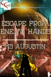 Escape From Enemy Hands ebook by KS Augustin
