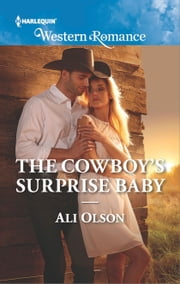 The Cowboy's Surprise Baby ebook by Ali Olson