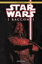 Star Wars: I Racconti - Volume 1 - Estinzione ebook by AA. VV.