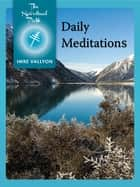 Daily Meditations ebook by Imre Vallyon