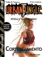 Urban Jungle: Corteggiamento ebook by Matteo Di Gregorio