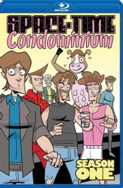 Space-Time Condominium ebook by Dave Dwonch