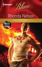 The Phoenix ebook by Rhonda Nelson