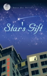 Star's Gift ebook by Emily Del Rosario