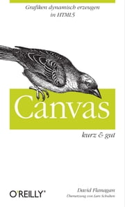 Canvas kurz & gut ebook by David Flanagan