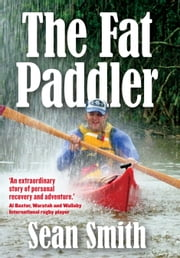 The Fat Paddler ebook by Sean Smith