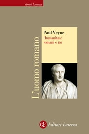 Humanitas: romani e no ebook by Paul Veyne