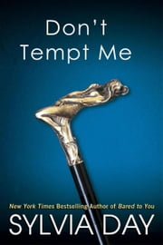 Don't Tempt Me ebook by Sylvia Day