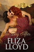 The Day After - Mad Duchesses, #4 ebook by Eliza Lloyd