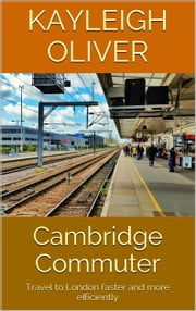 Cambridge Commuter ebook by Kayleigh Oliver
