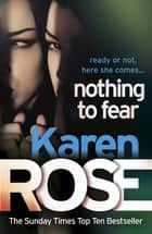 Nothing to Fear (The Chicago Series Book 3) 電子書 by Karen Rose