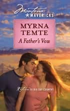 A Father's Vow ebook by Myrna Temte