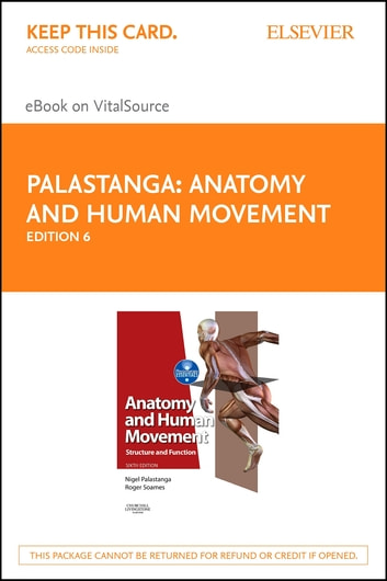 Anatomy and Human Movement E-Book - Structure and function ebook by Nigel Palastanga, MA, BA, FCSP, DMS, DipTP,Roger W. Soames, BSc, PhD
