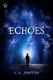 Echoes ebook by L.A. Ashton