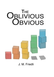 The Oblivious Obvious ebook by Jan Friedli