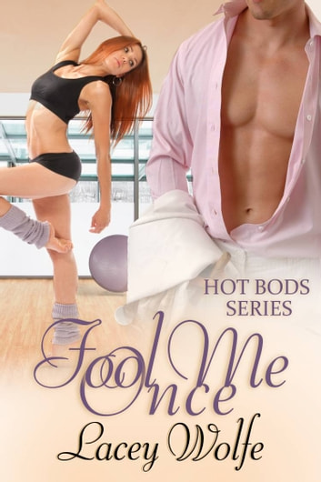 Fool Me Once ebook by Lacey Wolfe