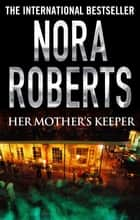 Her Mother's Keeper ebook by